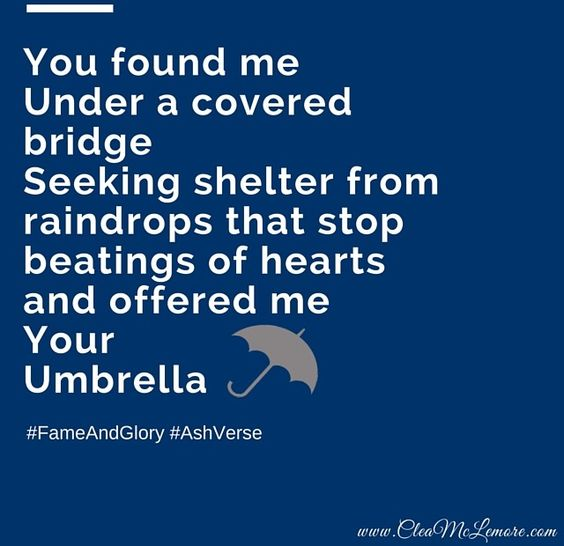 """""""Umbrella"""" by, Clea McLemore #Love #Quotes #poetry #FameAndGlory"""