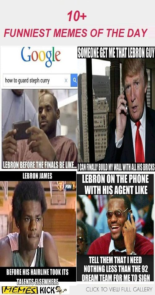 10 Lebron James Memes You D Totally Enjoy Sharing Funny Memes
