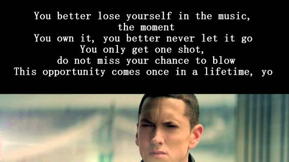 "Eminem - Lose Yourself Lyrics | ""...A SAFE KIND OF HIGH ..."