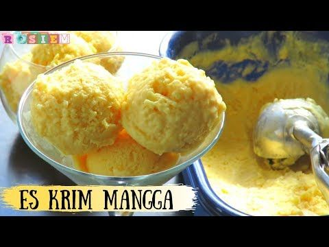 Resep Es Krim Mangga 3 Bahan Enak Dan Gampang Mango Ice Cream 3 Ingredients Youtube Ice Cream Mango Ice Cream Mango Ice Cream Recipe