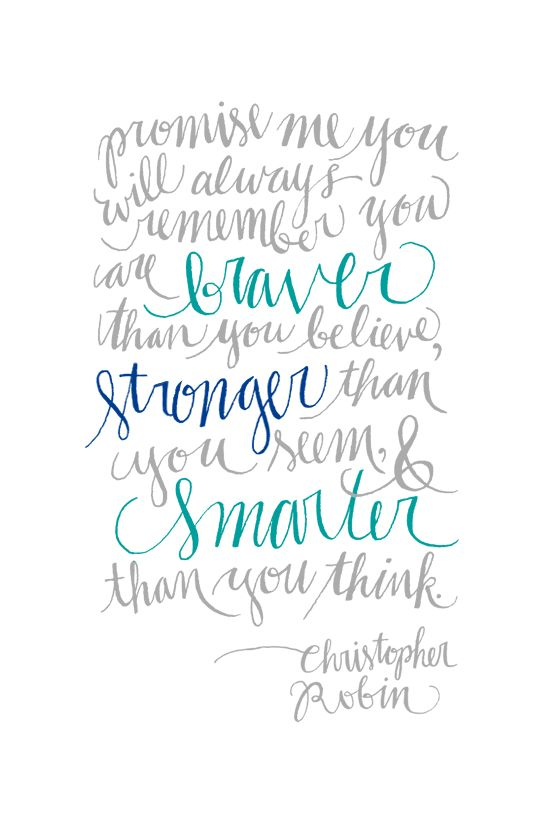 Christopher Robin. Love the font and words.