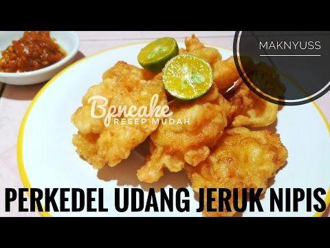 Resep Perkedel Udang Jeruk Nipis Krenyes Tapi Empuk Makanan Resep Jeruk