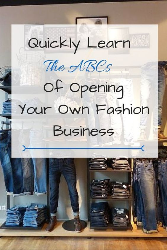 Learn The Basics Of Starting Your Own Fashion Business Business Fashion Entrepreneur Fashion Diy Fashion Projects