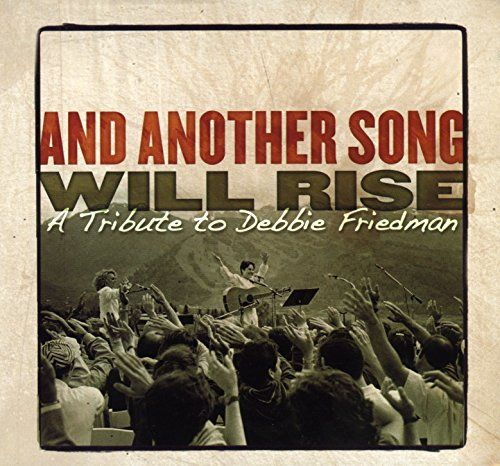 Debbie Friedman - Tribute: And Another Song Will Rise, Grey