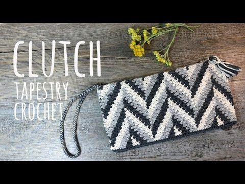 Tutorial Clutch Tapestry Crochet Lanas Y Ovillos In English Youtube Tapestry Crochet Patterns Tapestry Crochet Crochet Tapestry