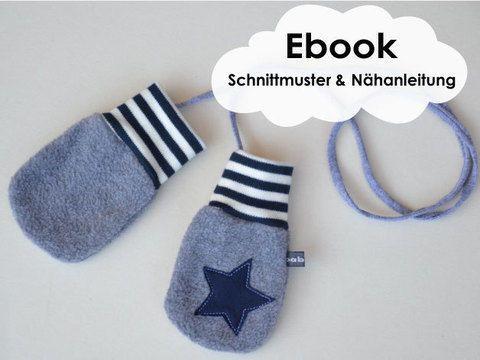 """""""Coole Fäustlinge"""" / Anleitung für kuschelpuschelige Baby/Kleinkind Handschuhe."""