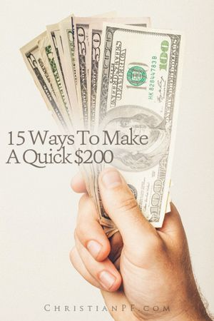 15 Ways to Make a Quick $200...I was recently tossing around some ideas to make some quick money.  I decided to tap the wisdom of the crowds so I asked some of the PF bloggers around to share what they would do if they had to find a way to come up with $200 in two weeks or less.  (If you are looking for some longer-term methods of making money online, check out the article I wrote about how to make money blogging or how I make money writing articles for Hubpages)....