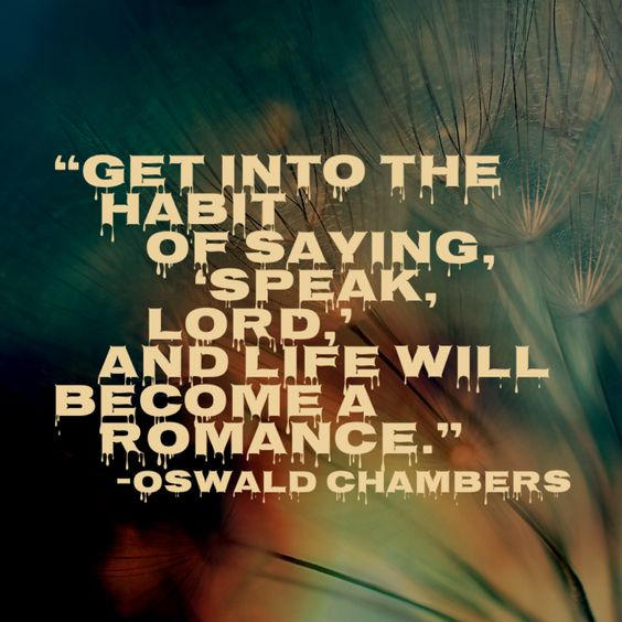 Oswald Chambers quote on staying close to God