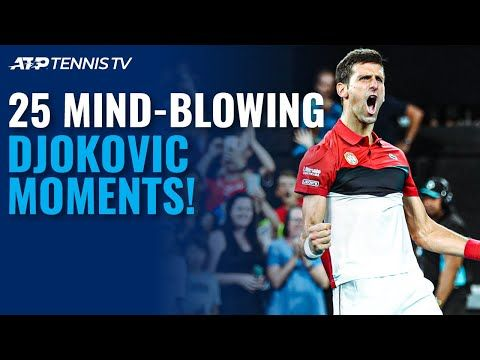 25 Novak Djokovic Moments That Will Blow Your Mind Youtube In 2020 In This Moment Video On Demand Samsung Smart Tv