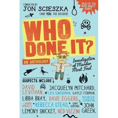 Who Done It? edited by Jon Scieszka