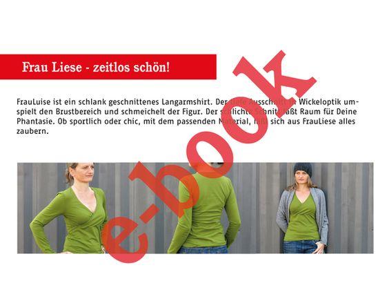 FrauLIESE – Shirt mit Wickeloptik Schnittmuster mit Fotonähanleitung    FrauLiese ist ein zeitloses, schlankes Langarmshirt. Der tiefe Ausschnitt mit Wickeloptik umspielt den Brustbereich und...
