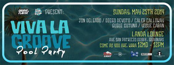Viva La Groove Pool Party @ Landa Lounge & Cuisine, Guaynabo #sondeaquipr #vivalagroove #landalounge #guaynabo