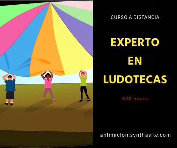 Cursos Ludotecas Cursos Monitor de Ludotecas, Monitor de Juegos, Experto en Ludotecas, Especialista en Ludotecas