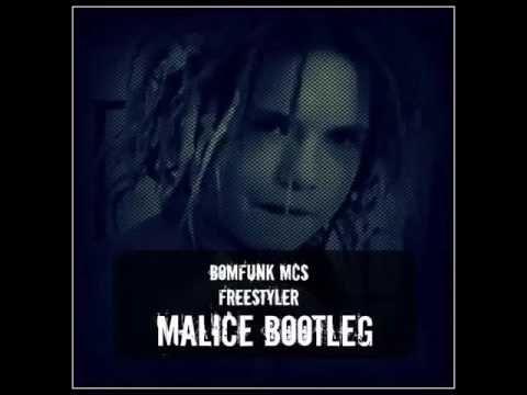 Bomfunk MC's - Freestyler (Malice Bootleg) [RAWSTYLE]