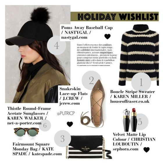 """""""My Top 6 Holiday Wishlist"""" by putricp ❤ liked on Polyvore featuring Amici Accessories, Karen Millen, Kate Spade, Karen Walker, Christian Louboutin, J.Crew, contestentry, HolidayWishList, putricp and 2015wishlist"""