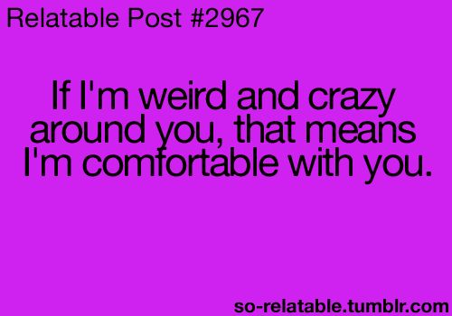 crazy friends quotes | quote quotes weird friends crazy friend relate relatable so ...