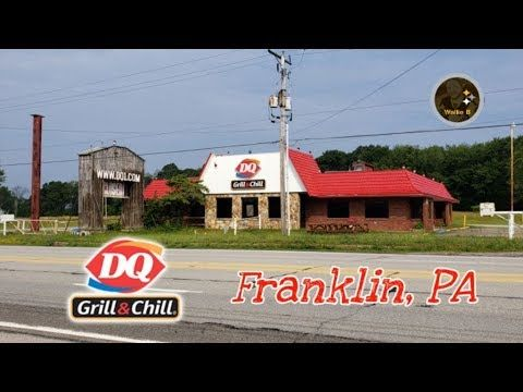 Abandoned Dairy Queen Franklin Pa Dairy Queen Franklin Grill N Chill