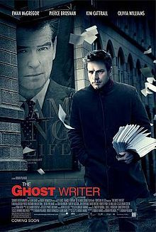 """""""The Ghost Writer"""" (released as """"The Ghost"""" in the United Kingdom and Ireland) is a 2010 French-German-British political thriller film directed by Roman Polanski."""