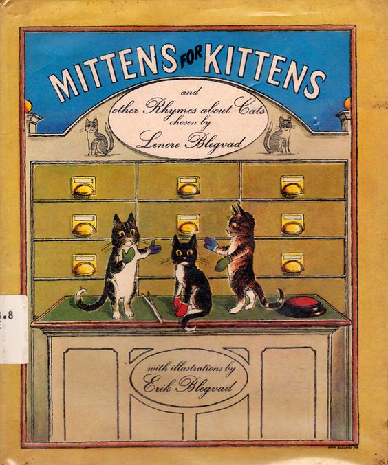 my vintage book collection (in blog form).: Mittens for Kittens and Other Rhymes About Cats - illustrated by Erik Blegvad