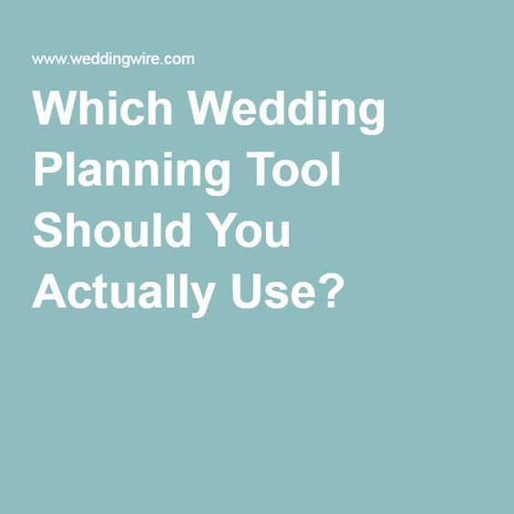 Which Wedding Planning Tool Should You Actually Use?
