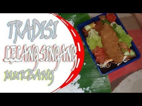Tradisi Lelang Singgang Ayam Mukbang Makan Singgang Ayam Lelang Ayam