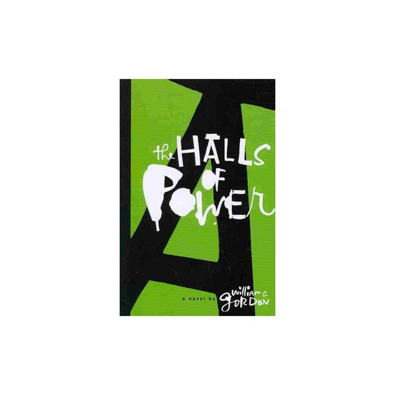 The Halls of Power (Paperback)