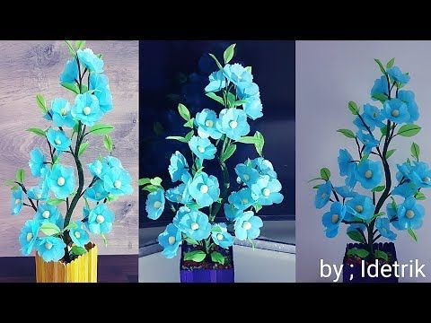 Kerajinan Bunga Plastik Youtube Bunga Buatan Sendiri Bunga