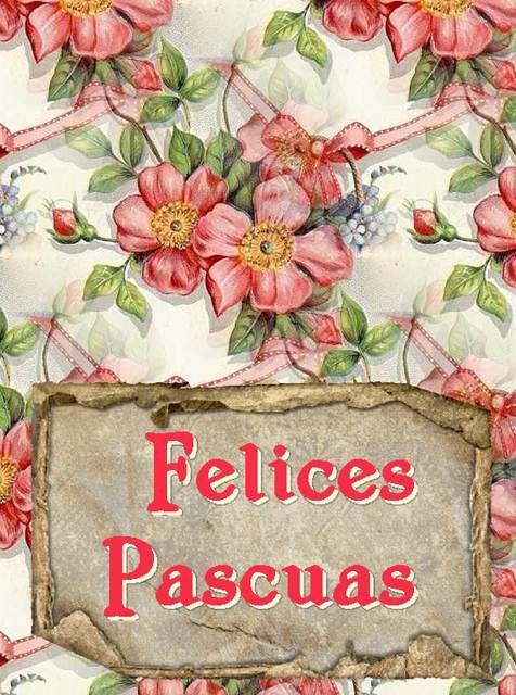 Imagenes Felices Pascuas Saludos Tarjetas con Flores Bellas