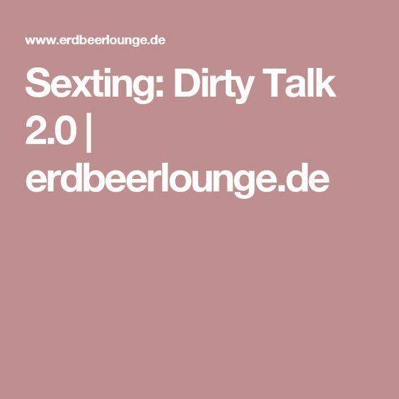 Dirty talk anleitung