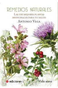 Las 100 mejores plantas medicinales para tu salud