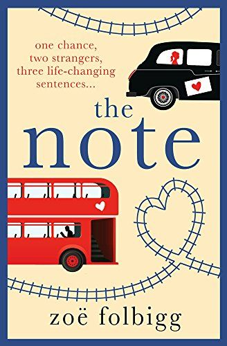 The Note: The book everyone's talking about by [Folbigg, Zoë]