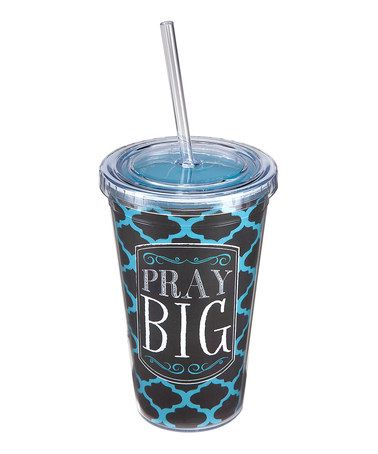 Look at this #zulilyfind! 'Pray Big' Sipper Cup by Occasionally Made #zulilyfinds