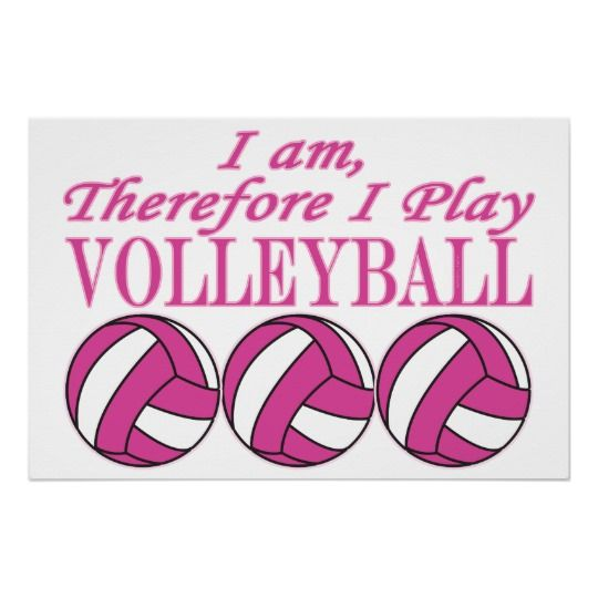 Volleyball Player Sport I Am Therefore I Play Poster