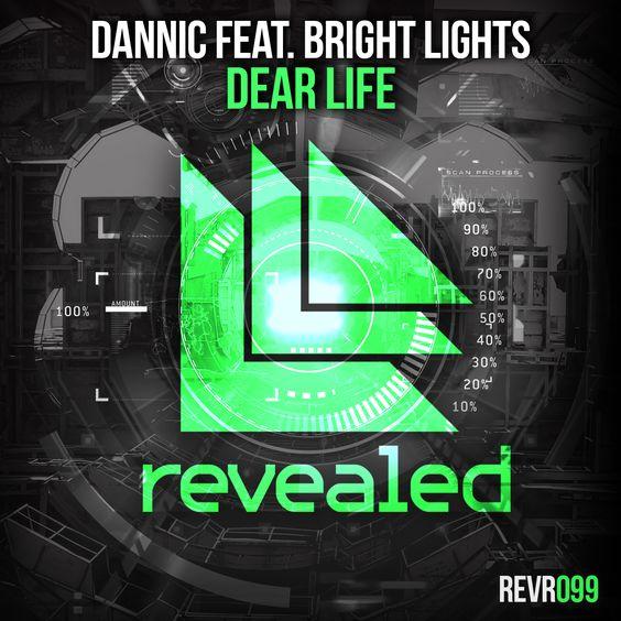Dannic, Bright Lights – Dear Life (single cover art)