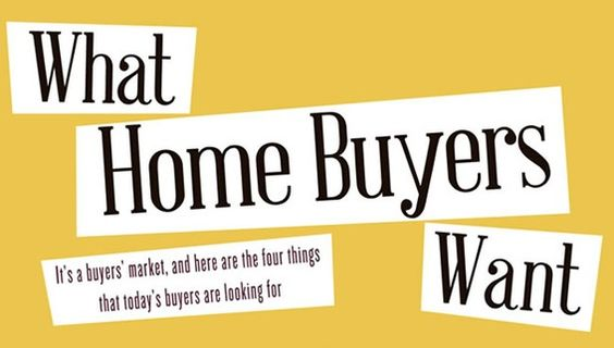 The 4 Things Home Buyers Want (Infographic)