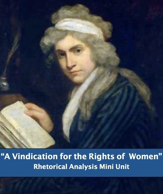 vindication rights women essay Wollstonecraft's style in a vindication of the rights of woman is direct and blunt how might this have affected the contemporary audience who read the essay.
