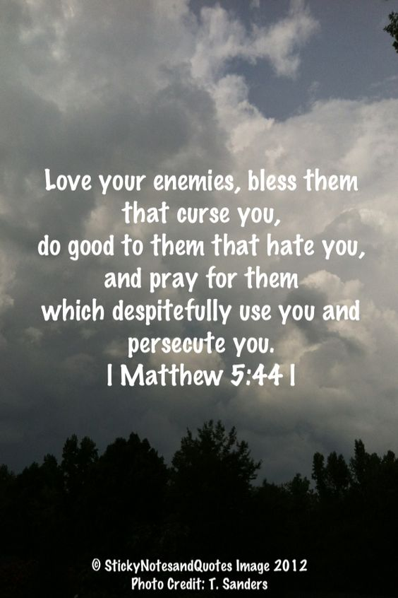 Bible Quotes Bible Verses And Love Your Enemies On Pinterest