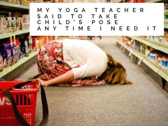 Funny Yoga Meme In Child S Pose Funny Yoga Memes Yoga Quotes Funny Yoga Meme