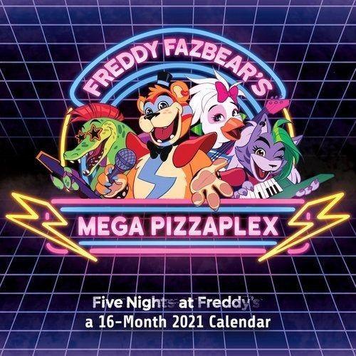 Fnaf Security Breach Calendar 2021 In 2020 Fnaf Five Nights At Freddy S Fnaf Funny