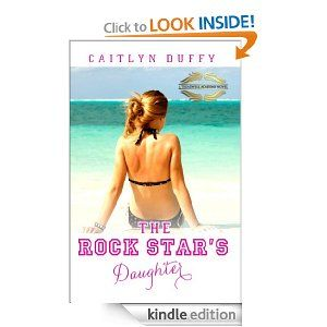 The Rock Star's Daughter (The Treadwell Academy Novels) [Kindle Edition]