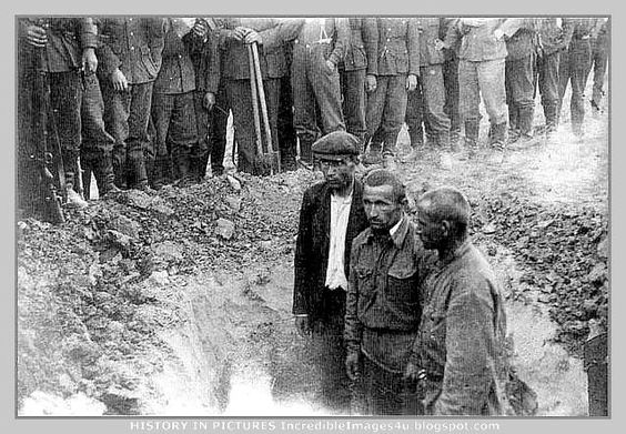 they were made to dig a hole and then were executed by the germans  Gallimaufry: Brutal Germans In Russia (And Eastern Front): WW2