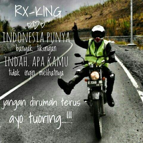 Kata Kata Motivasi Motor Rx King Wiwie Sazali