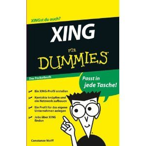 #XING for Dummies http://amzn.to/XING_4_Dummies von @Constanze Wolff