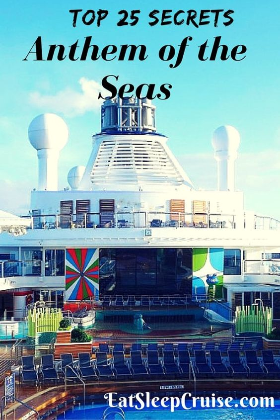Top 25 Anthem Of The Seas Secrets For Your Next Cruise