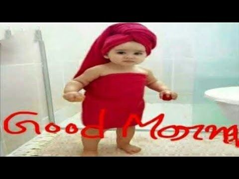 Good Morning Video Youtube Latest Good Morning Images Good Morning Girls Morning Quotes