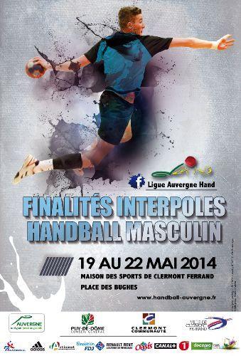finalités interpôles de Handball Masculin. Du 19 au 22 mai 2014 à Clermont-Ferrand.