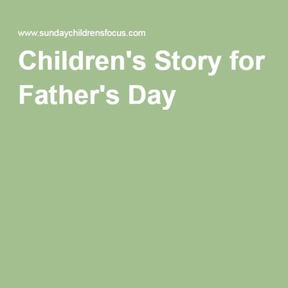 Children's Story for Father's Day