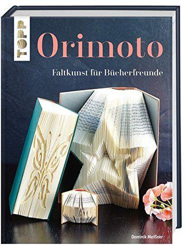 Orimoto: Faltkunst für Bücherfreunde: Amazon.de: Dominik Meißner: Bücher
