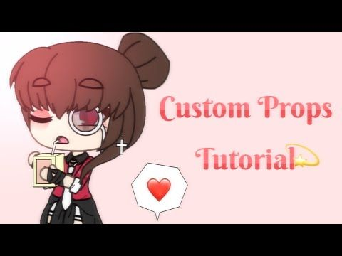 How To Make Custom Props Tutorial Gacha Life Youtube In 2020 Tutorial Drawing Anime Clothes Cute Food Drawings