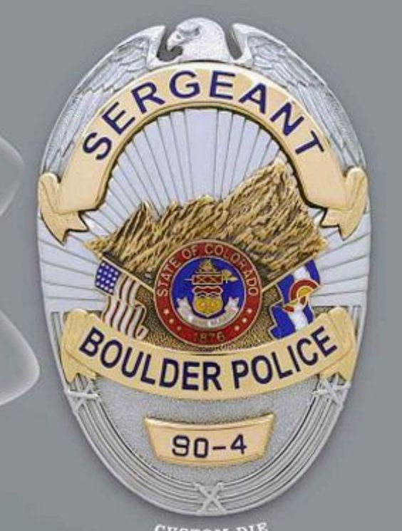 Us State Of Colorado City Of Boulder Police Department Sergeant Badge Police Police Badge Badge